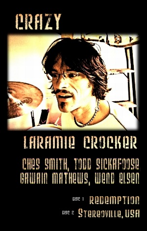 Crazy - Laramie Crocker - Double Album Cover