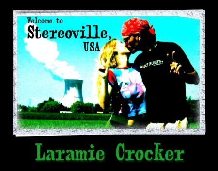 Laramie Crocker - Stereoville, USA